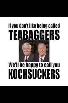 if they don't like being called teabaggers...