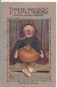 Harvest Blessings Raggedy Primitive Doll Pattern by RoosterCreek, $8.00