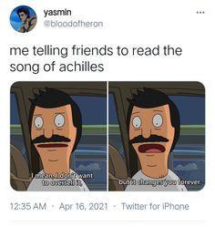 Greek Mythology Humor, Good Books, Books To Read, Achilles And Patroclus, Greek Memes, Book Memes, Greek Gods, Book Fandoms, Book Worms