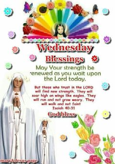 Wednesday Morning Greetings, Morning Greetings Quotes, Wait Upon The Lord, Wings Like Eagles, Morning Blessings, Good Morning, Prayers, Blessed, Christian