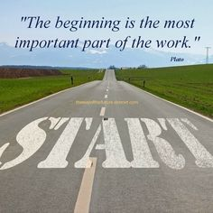 The beginning is the most imortant port of the work. Inspirational Articles, Productive Day, Motivational Speeches, Words Worth, Family Day, Start The Day, Live In The Now, Work From Home Moms, Teamwork