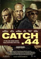 Affiche Catch .44