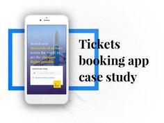 Tickets booking app casestudy by Vitalii Dvoretskyi #Design Popular #Dribbble #shots