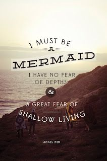 I have no fear of depths and a great fear of shallow living.