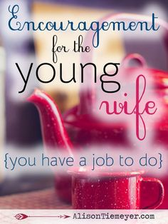 """Hey young wife, let me offer you some encouragement. Being a young wife is hard & sometimes discouraging. The world has so much to say about who we should be and how we should spend our """"prime"""" years. But we're called to live in a way unlike that of the world. Life as a young wife has deep meaning! Find encouragement and practical application here!"""