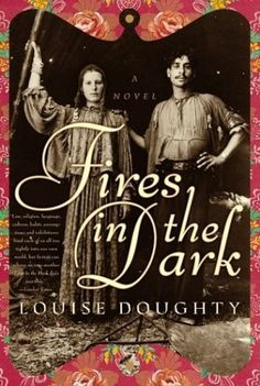 Fires in the Dark: A Novel by Louise Doughty, http://www.amazon.com/dp/B000H2MU5O/ref=cm_sw_r_pi_dp_SLD0qb1N7BPGQ
