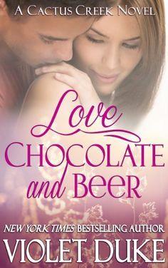 Love, Chocolate, and Beer (Cactus Creek) by Violet Duke, http://www.amazon.com/dp/B00I4KRGPA/ref=cm_sw_r_pi_dp_5eZ6sb1ZM0Y0M