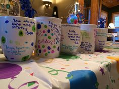 Sharpie Mugs | Birthday Fun For 12 Year Old Girls  Dollar store mugs, colorful Sharpies, friends write messages for each other, bake at 350 for 30 minutes, hand wash...a great party activity and favor!