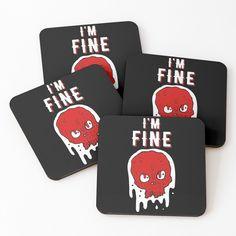 'I am Fine - skull' Coasters by RIVEofficial I'm Fine, Pin Pin, Skull Design, My Portfolio, Funny Design, Coaster Set, Cool Stuff, Stuff To Buy, Pop Culture
