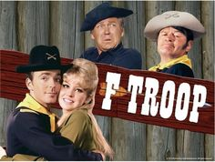 F Troop, 1965-1967, Starring: Forrest Tucker, Larry Storch, Ken Berry, Melody Patterson, Frank DeCova