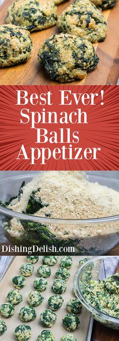 Click this pin to get the recipe! Repin to save for later! Savory little bites of spinach, garlic, spices, and two kinds of cheese, today I???m sharing with you my recipe for the Best Ever Spinach Balls Appetizer. You might want to make a second batch, because these go fast at parties!
