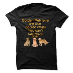 Golden Retriever Like Potatochips You Can't Just Have One T Shirt, Hoodie, Tee Shirts ==► Shopping Now!