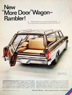 This is an original 1966 color print ad for the American Motors Rambler Classic 770 Cross Country Wagon with a side-opening back door and rear-facing back seat. CONDITION This year old Item is rat Vintage Advertisements, Vintage Ads, Vintage Cameras, Volkswagen 181, Station Wagon Cars, American Motors, Car Advertising, Us Cars, Old Ads