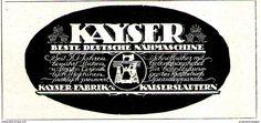 Original-Werbung/ Anzeige 1920 - KAYSER NÄHMASCHINE - KAISERSLAUTERN  - Ca. 90 X 40 Mm - Werbung