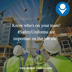 Know who's on your team! #SafetyUniforms are important on the job site.