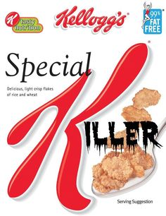 Eating Special K every day is a BAD BAD idea