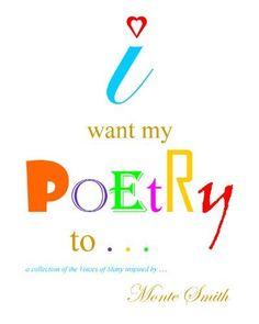 i want my poetry to . . . by Jill Delbridge, http://www.amazon.com/gp/product/B007QP4CII/ref=cm_sw_r_pi_alp_HrmHpb11A1701