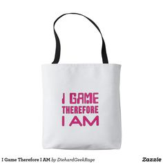I Game Therefore I AM