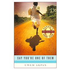 Say You're One of Them (Oprah's Book Club) by Uwem Akpan, disturbing reality of the lives of children, written in their voices.an excellent read! We Are The World, People Of The World, Out Of Africa, Foto Art, Paris Hilton, Daily Inspiration, Running Inspiration, Books To Read, Buy Books