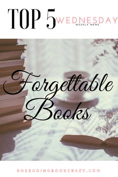 Forgettable Books