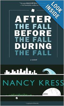 After the Fall, Before the Fall, During the Fall: Nancy Kress: 9781616960650: Amazon.com: Books