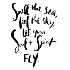 let your soul + spirit fly