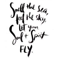 let your soul + spirit fly