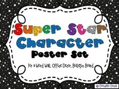 "A set of 30 bright & colorful ""super star"" character trait posters...Great for word walls, bulletin boards, and room décor! Counselor Corner on TPT."