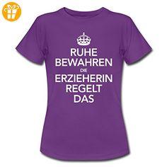 Ruhe Bewahren Erzieherin Regelt Das Spruch Frauen T-Shirt von Spreadshirt®, M, Lila - Shirts mit spruch (*Partner-Link)