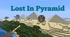Download: http://minecrafteon.com/lost-in-pyramid-map/
