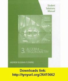 Student Solutions Manual for Stewart/Redlin/Watsons Algebra and Trigonometry, 3rd (9780840069238) James Stewart, Lothar Redlin, Saleem Watson , ISBN-10: 0840069235  , ISBN-13: 978-0840069238 ,  , tutorials , pdf , ebook , torrent , downloads , rapidshare , filesonic , hotfile , megaupload , fileserve