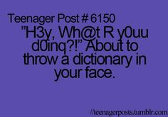 Omw! Soo obnoxious when people spell things wrong!