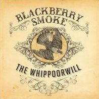 Whippoorwill (Blackberry Smoke)