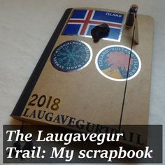 While I was hiking the Laugavegur Trail, I kept a diary, which became a scrapbook. It was my pride and joy and the envy of everyone who saw it. Keeping A Diary, Travel Memories, My Scrapbook, Polar Bear, Envy, Trail, Pride, Hiking, Blog