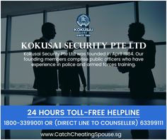 24 Hours toll-free Helpline 1800-3399001 or 62929293 www.CatchCheatingSpouse.sg Police catch criminals. We catch sinners - betrayers of trust. If you suspect your spouse is cheating on you, don't cry alone. We will help. Contact us now