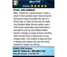 Mike, Thanks for a great product. I have a small 14 foot pontoon boat I have set up for...