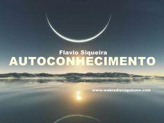 O que é autoconhecimento? - Flavio Siqueira