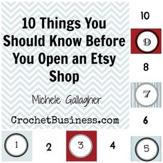 10 Things You should Know BEFORE You Open an Etsy Shop | Crochet Blogs | New to Blogging | Make Money Working From Home | Crochet Business Interviews | Affiliates Partners | Selling Crochet Tips