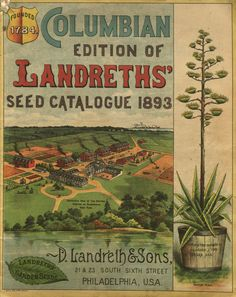 From the collection at Andersen Horticultural Library. Nurseries historically have a large presence at world's fairs and other horticultural exhibitions. Philadelphia-based D. Landreth & Sons issued a special edition of their 1893 seed catalog for the 1893 Columbian Exposition in Chicago.