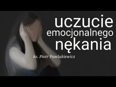 Ks. Piotr Pawlukiewicz : Uczucie emocjonalnego nękania, stan zranienia... - YouTube Mommy Quotes, Reflection, Coaching, Prayers, Youtube, Stan, Bible, Training, Mama Quotes