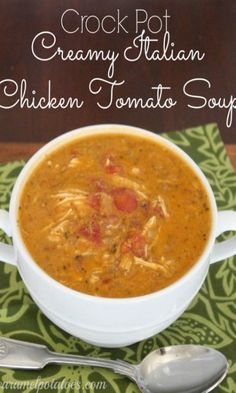 Crock Pot Creamy Italian Chicken Tomato Soup