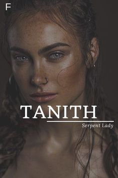 Tanith Tanith meaning Serpent Lady namen französisch namen meisje uniek namen nederlandse namen verraten names hispanic names ideas names trend names unique names vowel Female Character Names, Female Names, Female Fantasy Names, Fantasy Names For Girls, Strong Baby Names, Unique Baby Names, Meaningful Baby Names, Aesthetic Names, Goddess Names