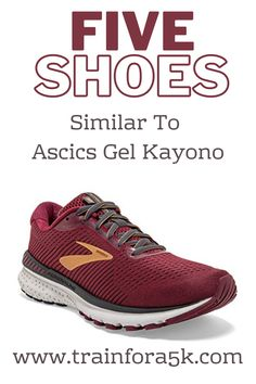 The list definitely starts with the Brooks Adrenaline GTS 21 because it may be one of the most loved support shoes on the market. Beyond that it is the most comparable shoe to the Asics Gel Kayano Alternative Shoes, Running Apparel, Running Injuries, Long Distance Running, New Balance Fresh Foam, Best Running Shoes, Mesh Material, Best Brand, Asics