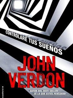 Controlaré tus sueños - John Verdon