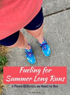 Don't let summer heat ruin your long runs. Here's how you can change your fueling for summer long runs to avoid GI distress and stay fueled over your miles.