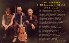 The Monkees Tour Schedule 2013  #the monks