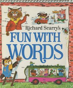 Fun With Words / Author and Illustrator Richard Scarry