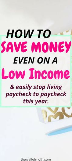 An awesome (and super simple) collection of saving money tips to teach you how to budget even on a low income! These tips are great if you want to stop living paycheck to paycheck - be sure to pin for later!