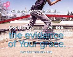 A prayer for your child.