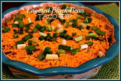 Sweet Tea and Cornbread: Layered Black Bean Taco Dip!